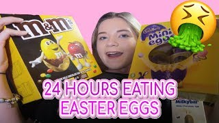 24 HOURS EATING ONLY EASTER EGGS!!!