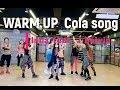 I LOVE ZUMBA I 줌바 웜업 ㅣZumba Warm Up I Cola Song Inna Feat J Balvin mp3