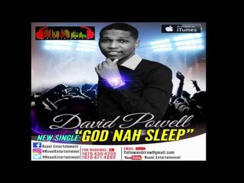 David Powell- God (A.K.A Dialo) Nah Sleep. Official Audio