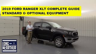 2019 FORD RANGER XLT COMPLETE GUIDE STANDARD AND OPTIONAL EQUIPMENT