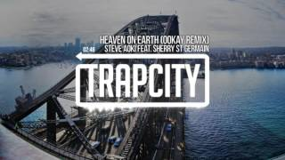 Download Steve Aoki Feat. Sherry St Germain - Heaven On Earth (Ookay Remix) Mp3 and Videos