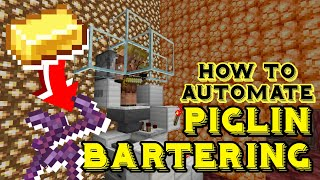 HOW TO BUILD an AUTOMATIC PIGLIN BARTERING FARM for Minecraft 1.16