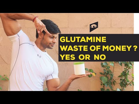 SHOULD YOU BUY GLUTAMINE ?    THE ONLY VIDEO YOU NEED TO WATCH