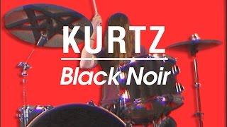 Kurtz - Black Noir