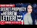 🔍 Secret PROPHECY in HEBREW LETTERS (SHIN)   Genesis 14 Pt. 1
