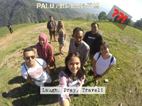 Palu Highlight!! (Explore Indonesia)