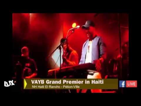 VAYB de Michael Guirand Grand Premier In HAITI credit LUX TV