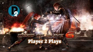 Player 2 Plays - Dead or Alive 6