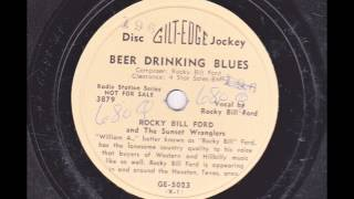 Rocky Bill Ford-  Beer Drinking Blues GILT EDGE 5023 - 1951