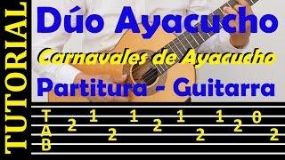 Carnavales de Ayacucho - Dúo Ayacucho (Tutorial de guitarra con tablatura)