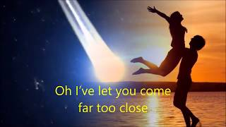 PER GESSLE - FAR TOO CLOSE (LYRICS)