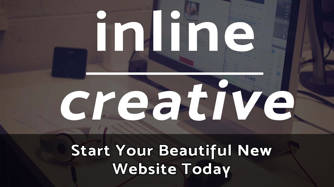 Start Your New Website Today - Inline|Creative Web Design in London
