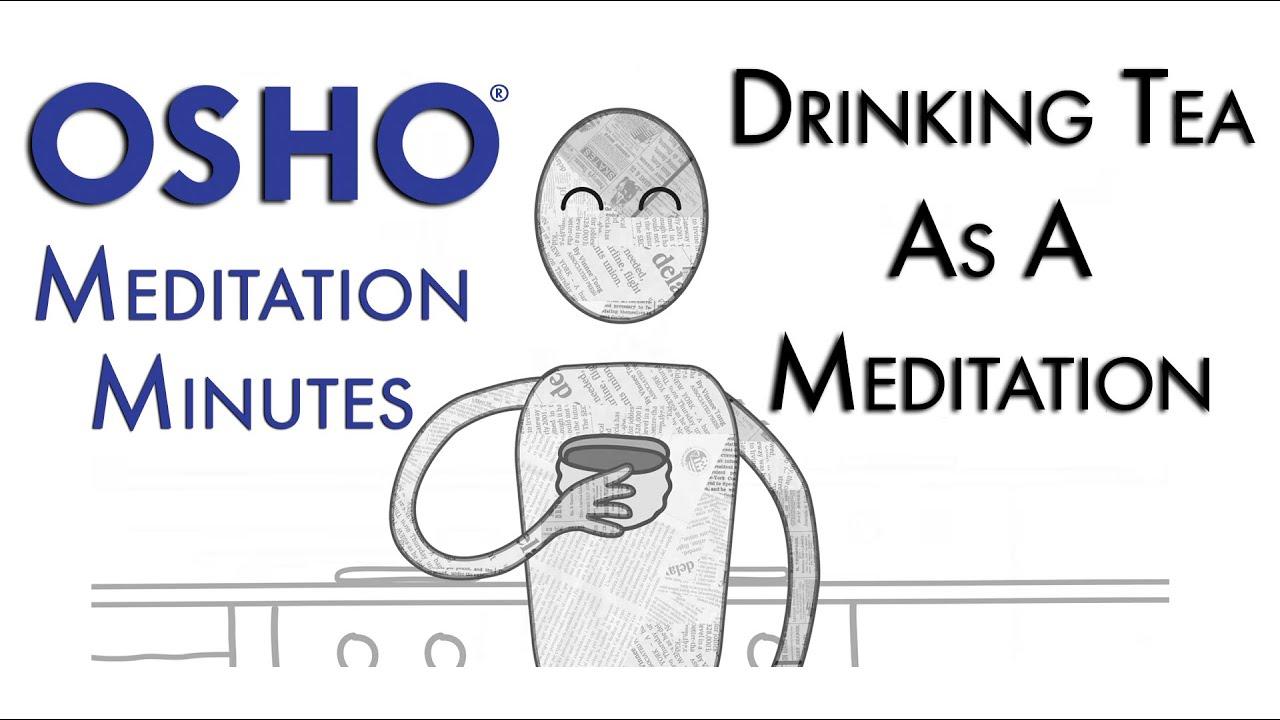 'Drinking Tea' as a Meditation (OSHO Meditation Minutes)