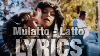 Mulatto - Latto LYRICS