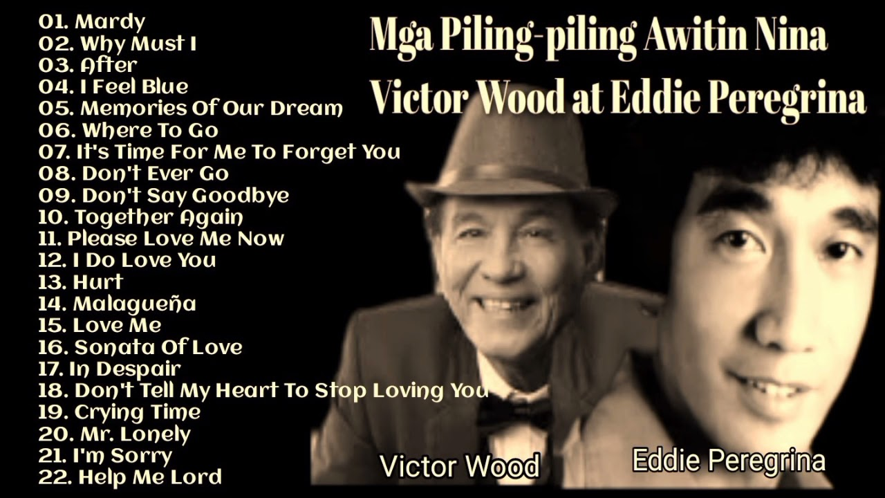 The Greatest Hits Of Eddie Peregrina and Victor Wood