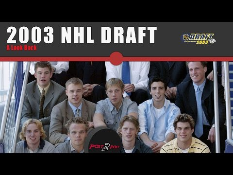 A Look Back At The NHL Draft In 2003 (ft Justin)