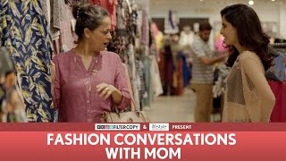 Download FilterCopy | Fashion Conversations With Mom | Ft. Aisha Ahmed, Sheeba Chaddha Mp3 and Videos