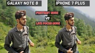 Samsung Galaxy Note 8 Vs Iphone 7 Plus | PORTRAIT MODE Comparison | Live Focus Mode | Camera Test !