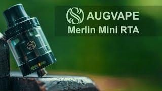 бЫСТРЫЙ ОБЗОР  FAST REVIEW AUGVAPE Merlin Mini RTA