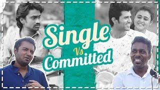 Single Vs Committed | Morattu Single Vs Lover Boy | White Boy Vs Black Boy | The Road Show