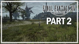 Final Fantasy XIV Lets Play Part 2 Summerford - PC Gameplay