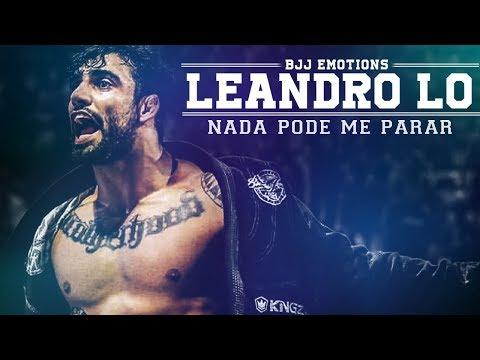 🥇 Leandro Lo - Nada Pode Me Parar ● JIU-JITSU HIGHLIGHT