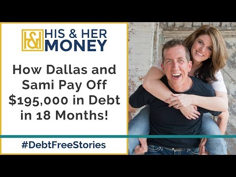 How Dallas and Sami Pay Off $195,000 in Debt in 18 Months!