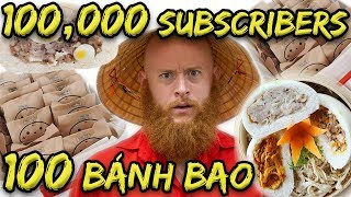 100K Subscribers = 100 Bánh Bao (not what you think)