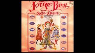 Jorge Ben - Solta o Pavão Full Album (1975)