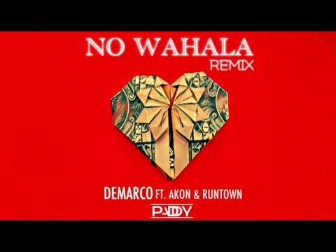 Demarco - No Wahala(Ft. Akon, Runtown)(PADDY Remix)