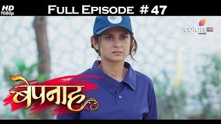 Bepannah - Full Episode 47 - With English Subtitles
