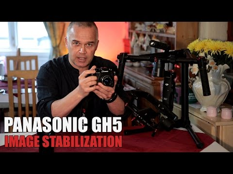 Panasonic GH5 Image Stabilisation - In Body & 5-Axis With Lens O.I.S.