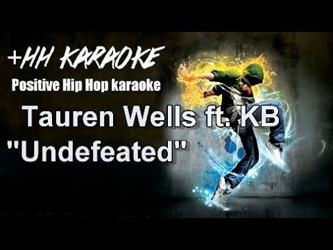 "Tauren Wells ft  KB ""Undefeated"" Karaoke Version"