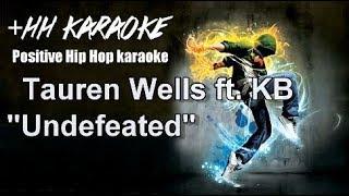 "Tauren Wells ft KB ""Undefeated"" +HH BackDrop Christian Hip Hop Karaoke"