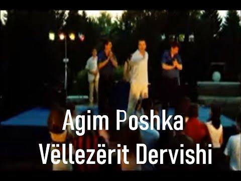 Agim Poshka feat. Vellezerit Dervishi - Po te bej rixha (Official Video)
