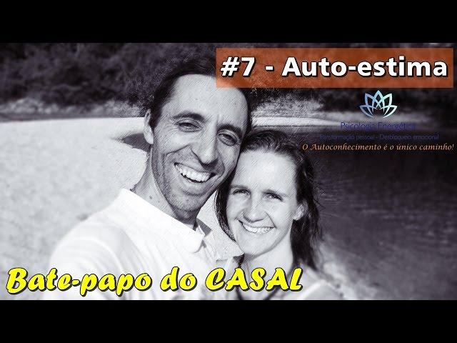 Bate papo: Auto-estima | Valeria e Rafael Zen | EFTBrasil - Autoconhecimento