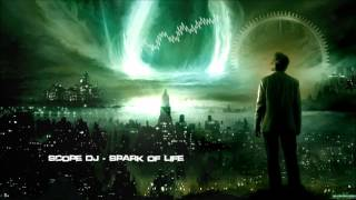 Scope DJ - Spark of Life [HQ Original]