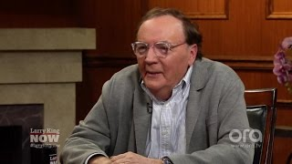 If You Only Knew: James Patterson | Larry King Now | Ora.TV