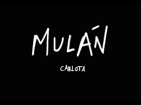 Carlota - Mulán (videolyric)