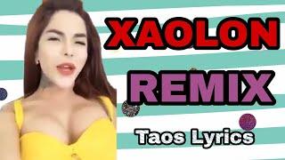 XAOLON REMIX   Taos Lyrics