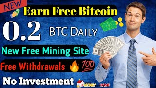 Earn 0.2 Bitcoin Daily🔥    New Bitcoin mining site 2019    Free Instant Withdrawal [Hindi]