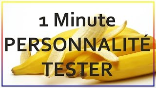1 Minute PERSONNALITÉ TESTER