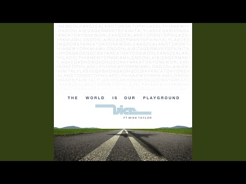 The World Is Our Playground (Extended) (feat. Mike Taylor)