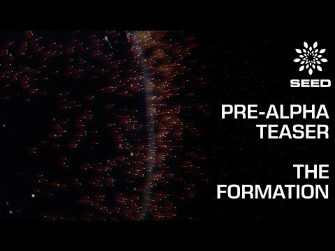 Seed: Pre-Alpha Teaser - The Formation