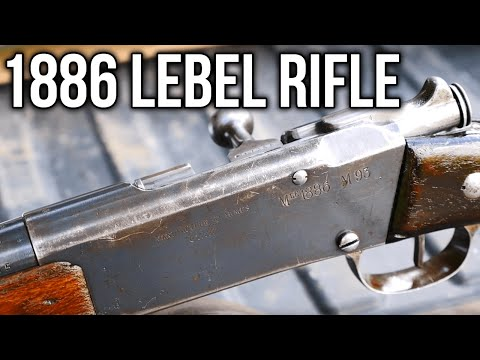 1886 Lebel Rifle: The Gun That Changed The World - YouTube