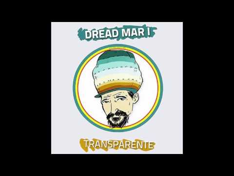 Dread Mar I Transparente (Full Album)