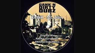 KeseK - Mt. Zion (Original Mix)