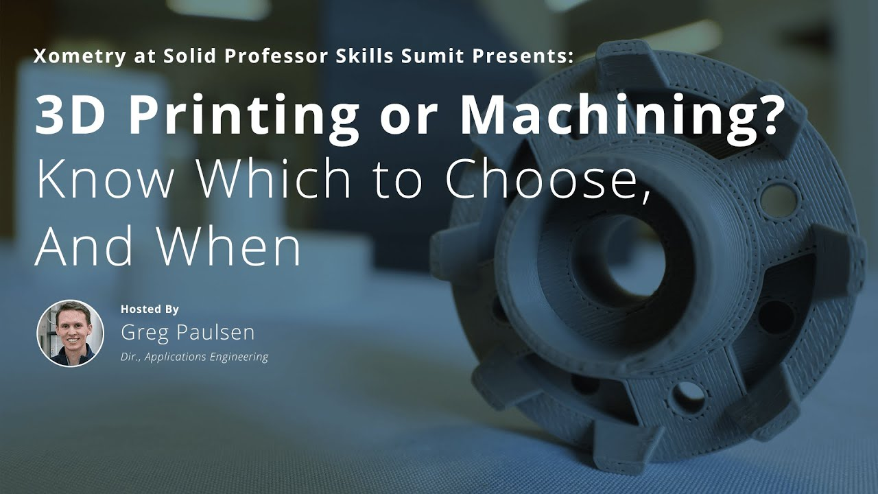 3D Printing or Machining? Know Which to Choose, And When