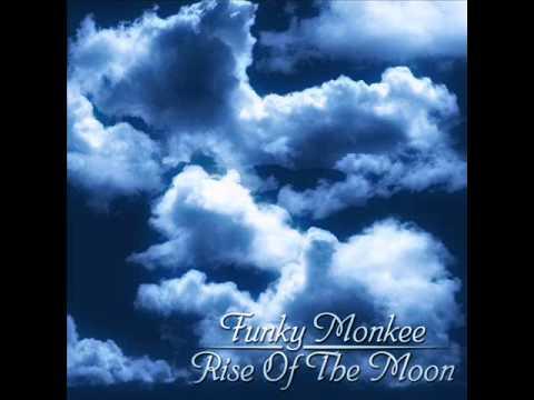 Funky Monkee - Rise Of The Moon (2013) FULL ALBUM