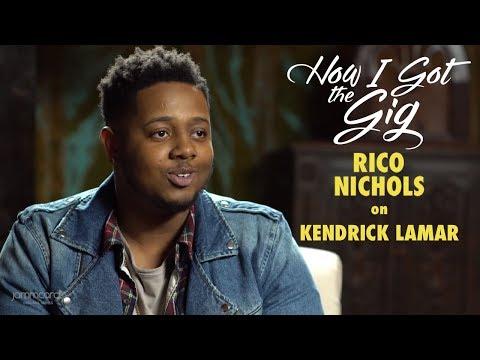 Rico Nichols on Kendrick Lamar | How I Got the Gig | Season 2 Episode 3